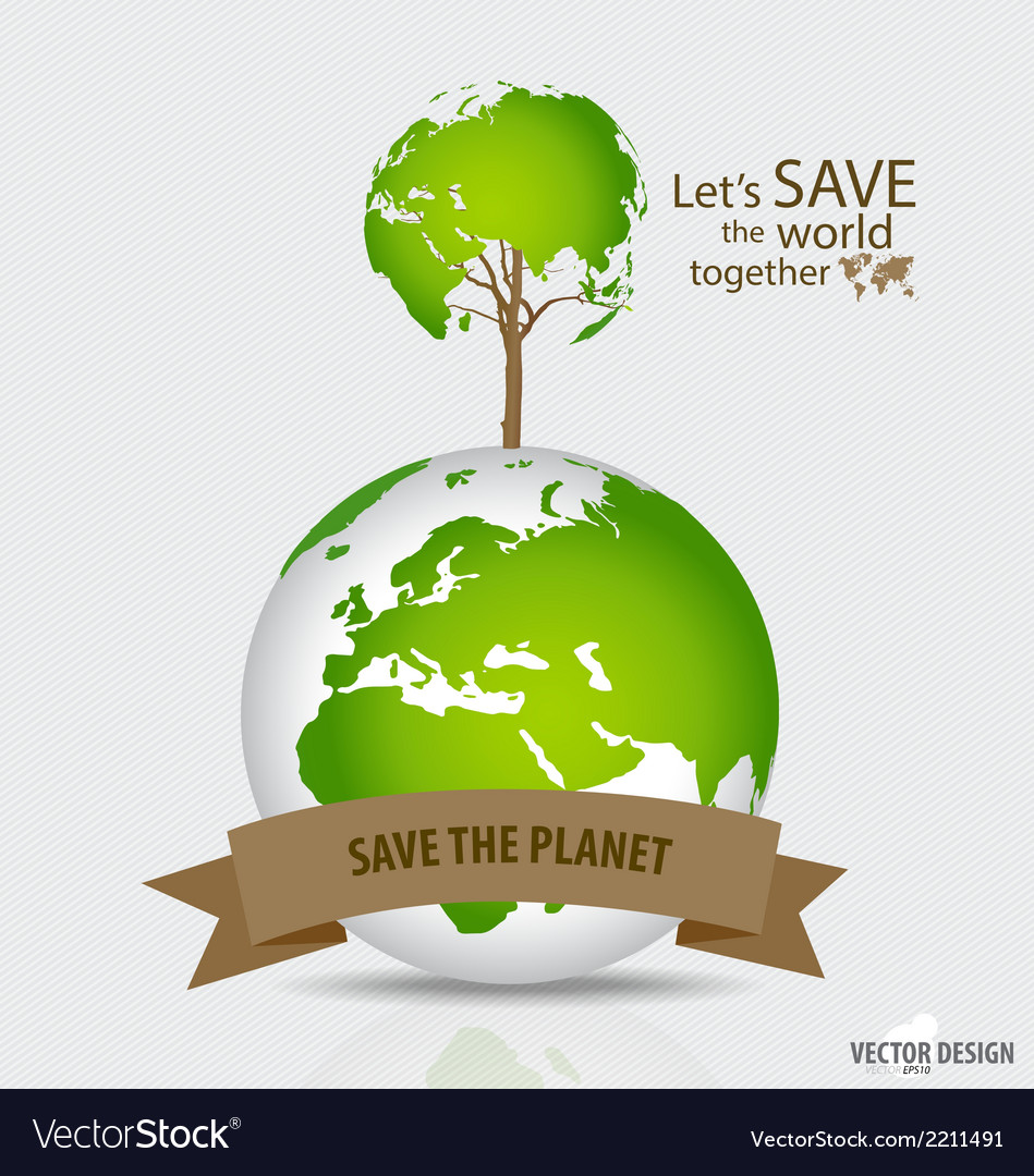 Save the world tree shaped world map on a globe vector | Price: 1 Credit (USD $1)