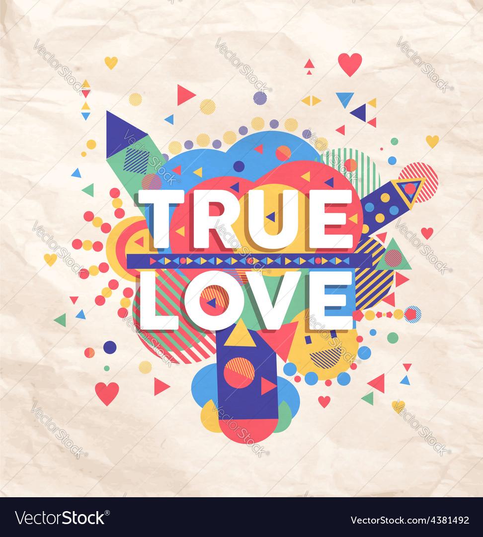 True love quote poster design vector | Price: 1 Credit (USD $1)