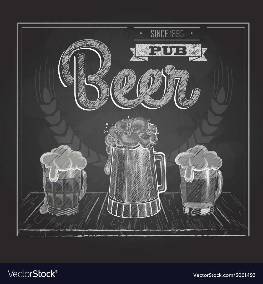 Poster with beer in mag chalk drawing vector | Price: 1 Credit (USD $1)