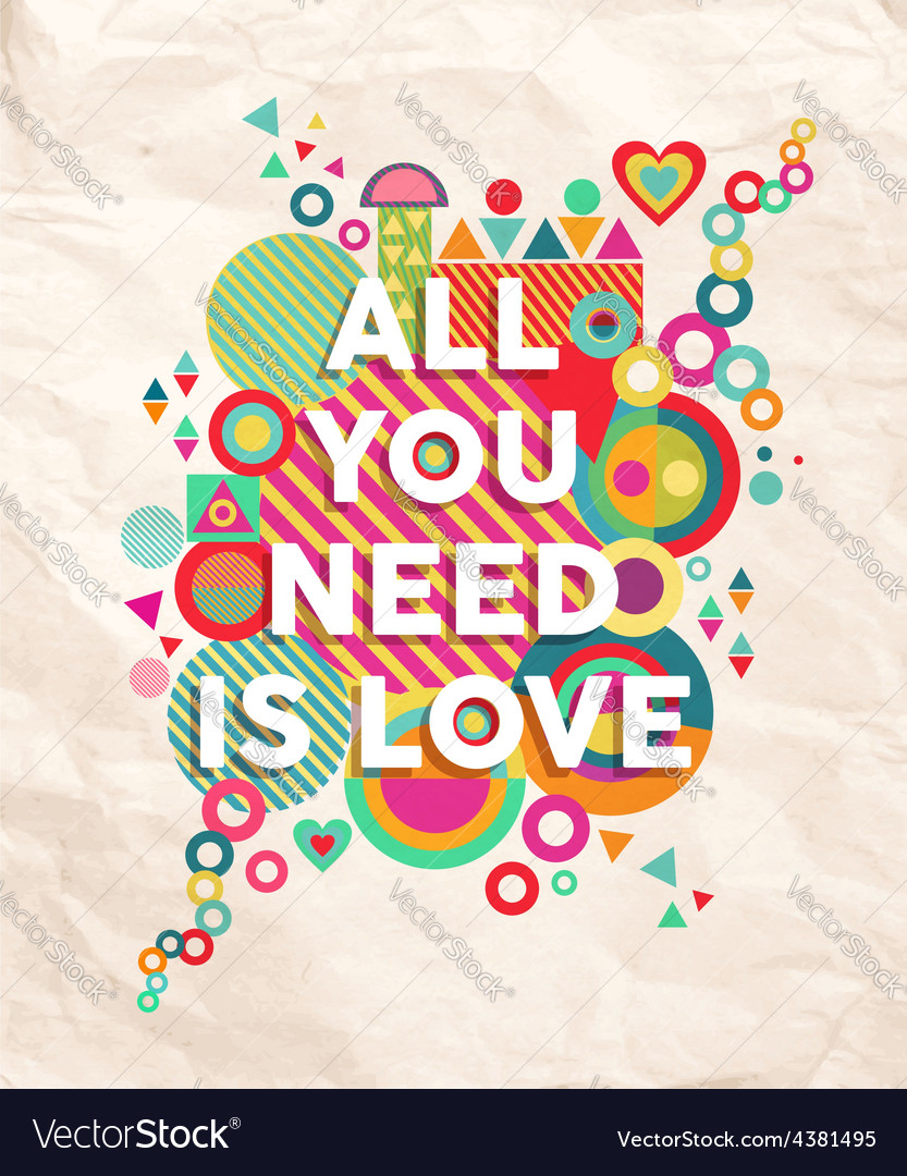 All you need is love quote poster background vector | Price: 1 Credit (USD $1)