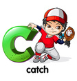 A letter c for catch vector