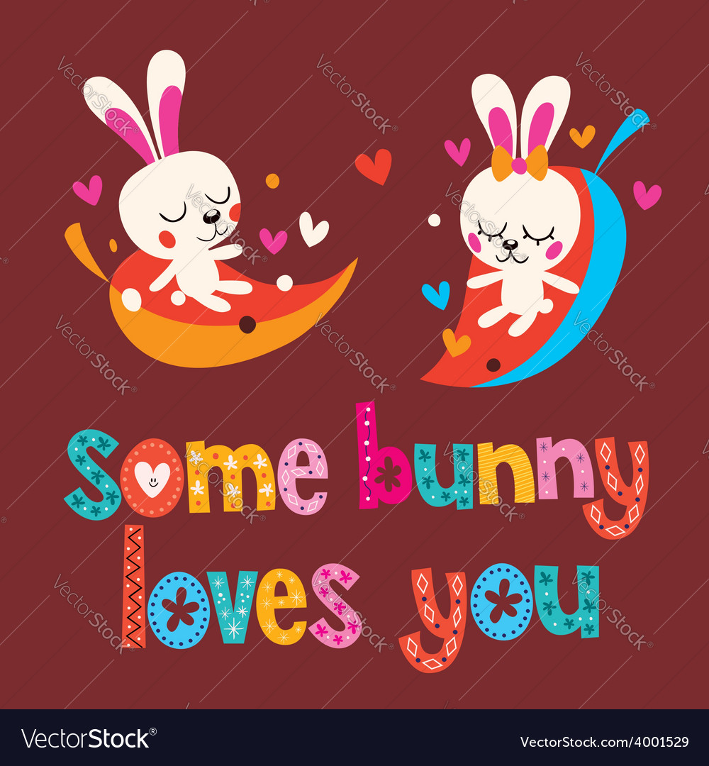 Some bunny loves you vector | Price: 1 Credit (USD $1)