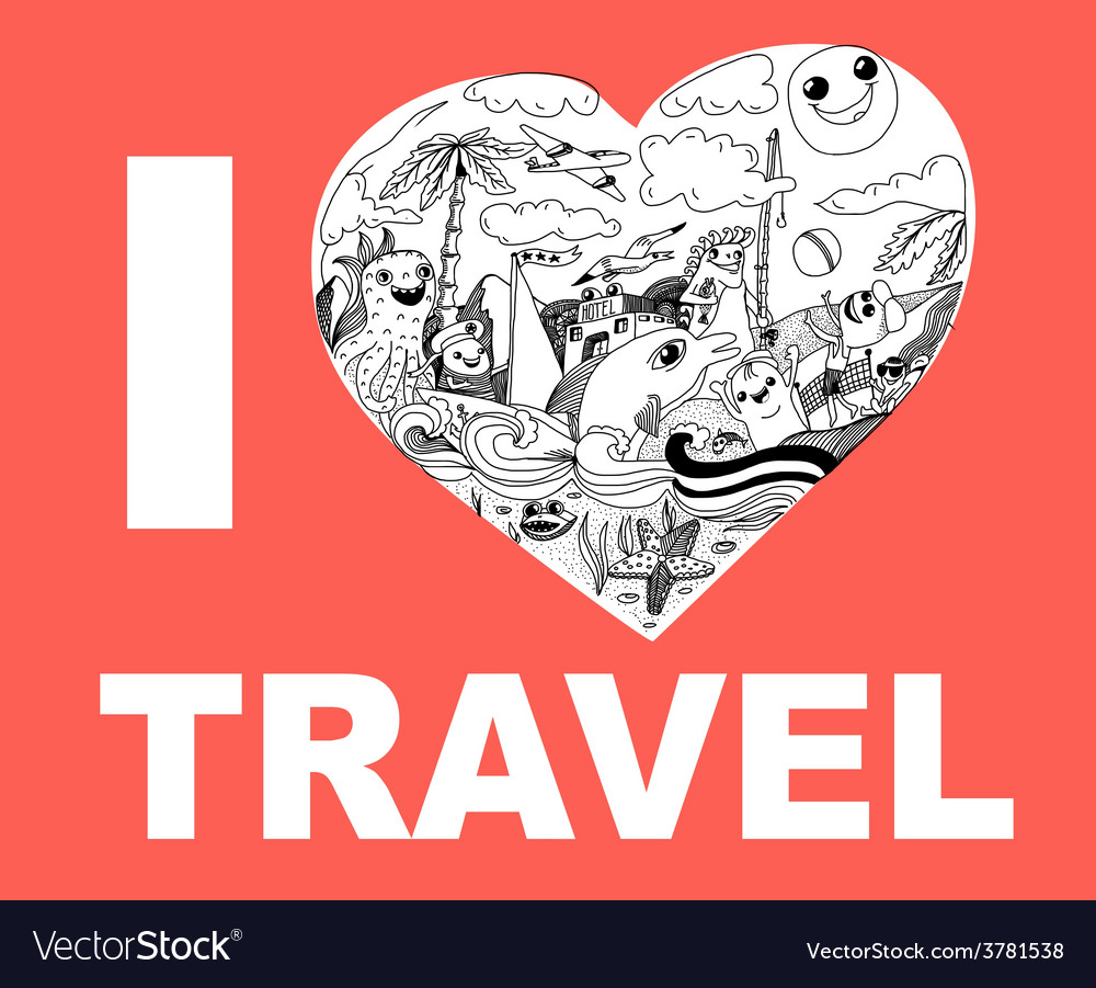 I love travel hand drawing doodles vector | Price: 1 Credit (USD $1)