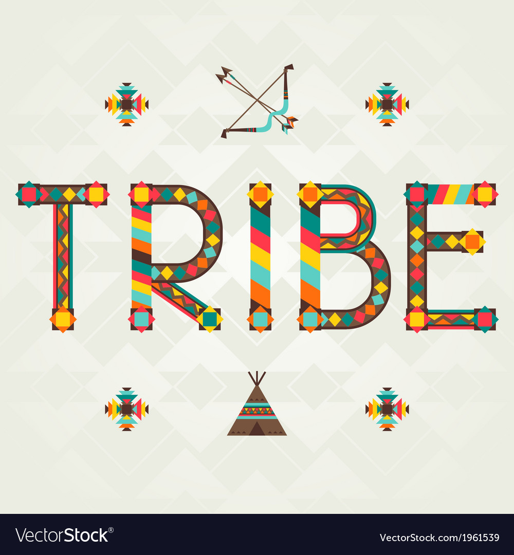 Tribe design word with ornament vector | Price: 1 Credit (USD $1)