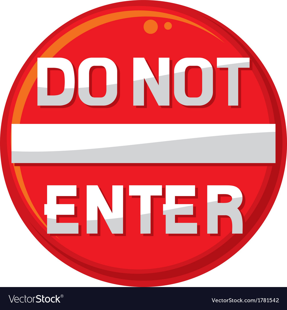 Do not enter warning sign vector   Price: 1 Credit (USD $1)