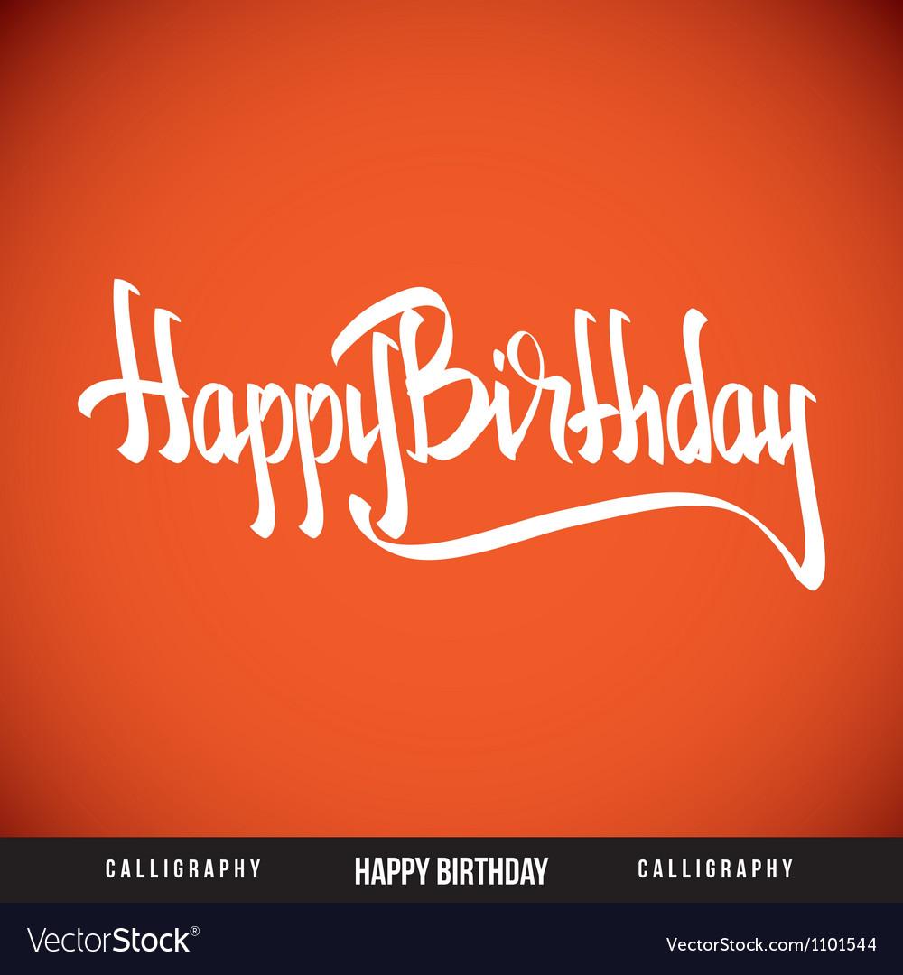 Happy birthday hand lettering - calligraphy vector | Price: 1 Credit (USD $1)