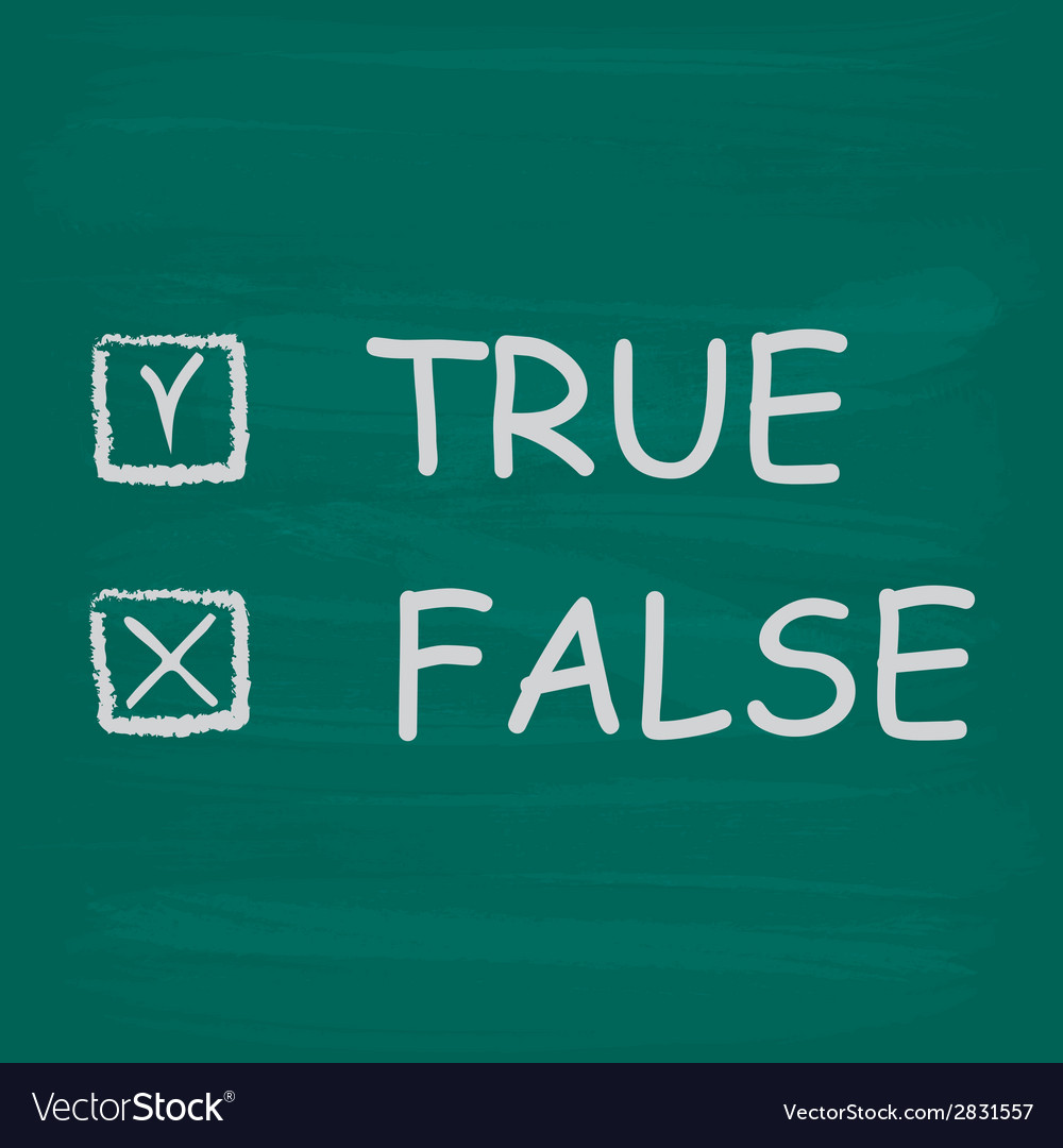 True and false check boxes written on a blackboard vector | Price: 1 Credit (USD $1)