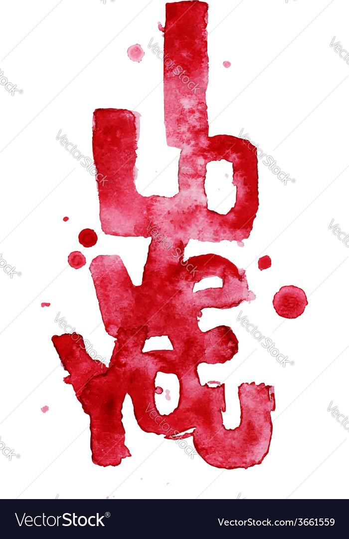 Watercolor words i love you vector   Price: 1 Credit (USD $1)