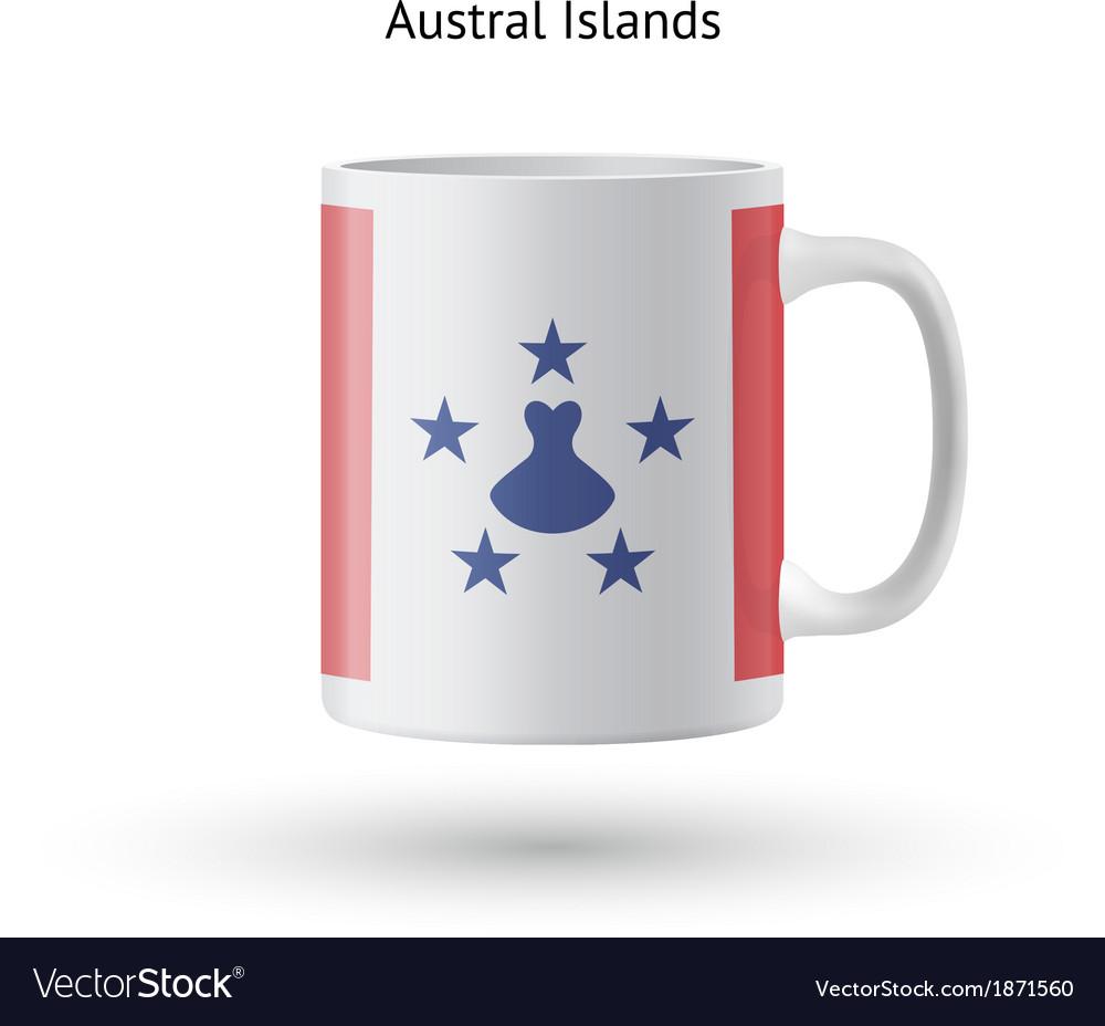Austral islands flag souvenir mug on white vector | Price: 1 Credit (USD $1)