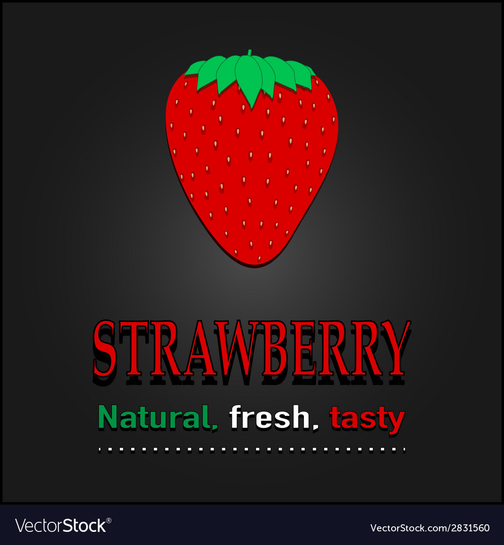 Strawberry poster  natural fresh tasty vector | Price: 1 Credit (USD $1)