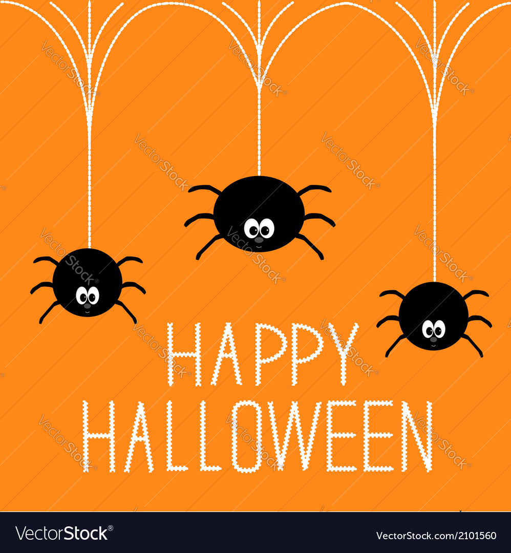 Three hanging spiders happy halloween card vector | Price: 1 Credit (USD $1)