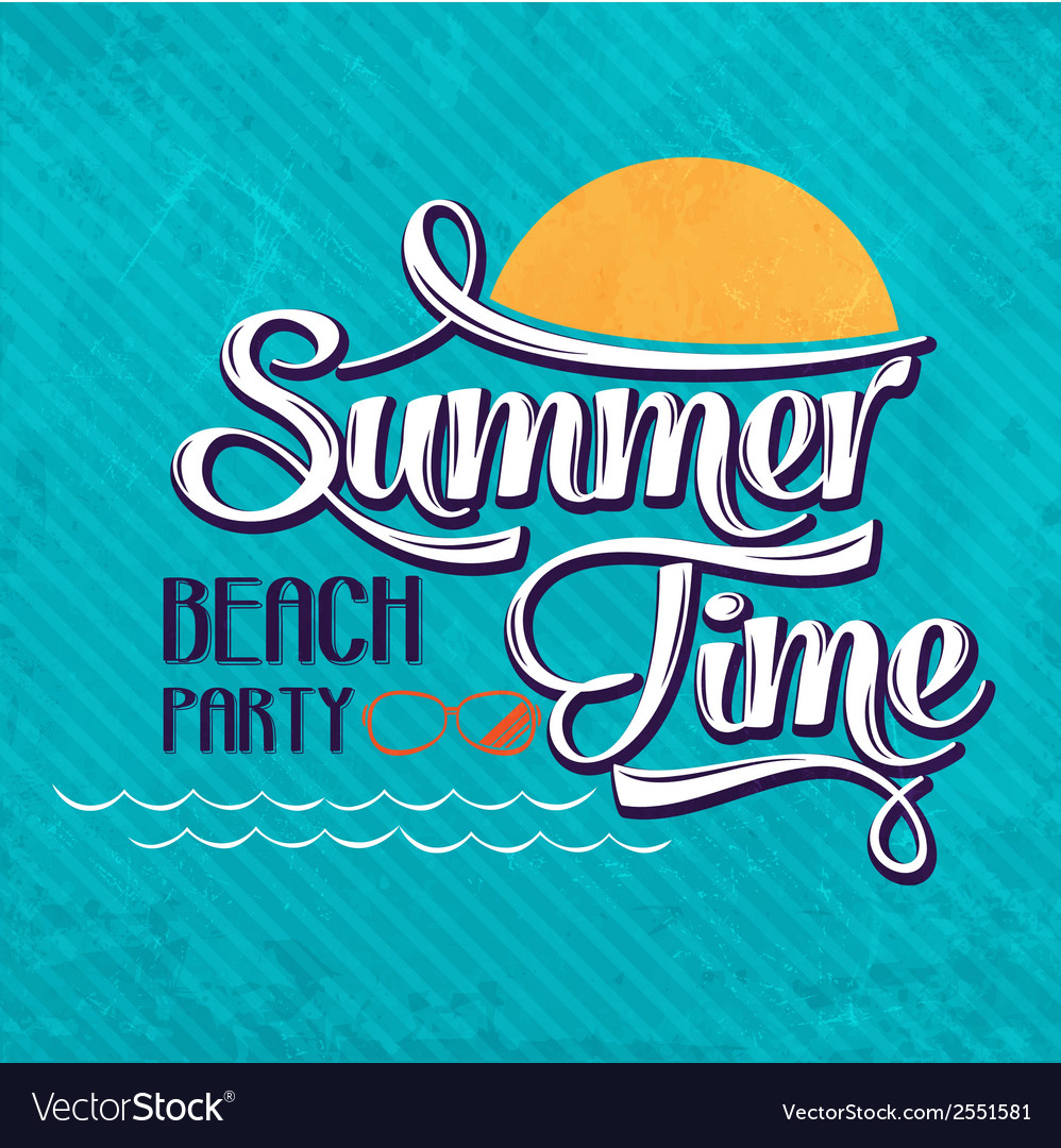 Calligraphic writing summer time - beach party vector | Price: 1 Credit (USD $1)