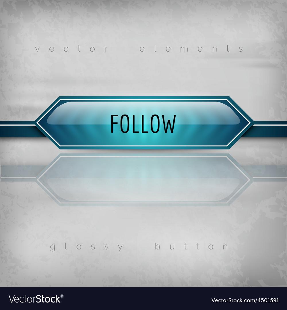 Follow button vector   Price: 1 Credit (USD $1)