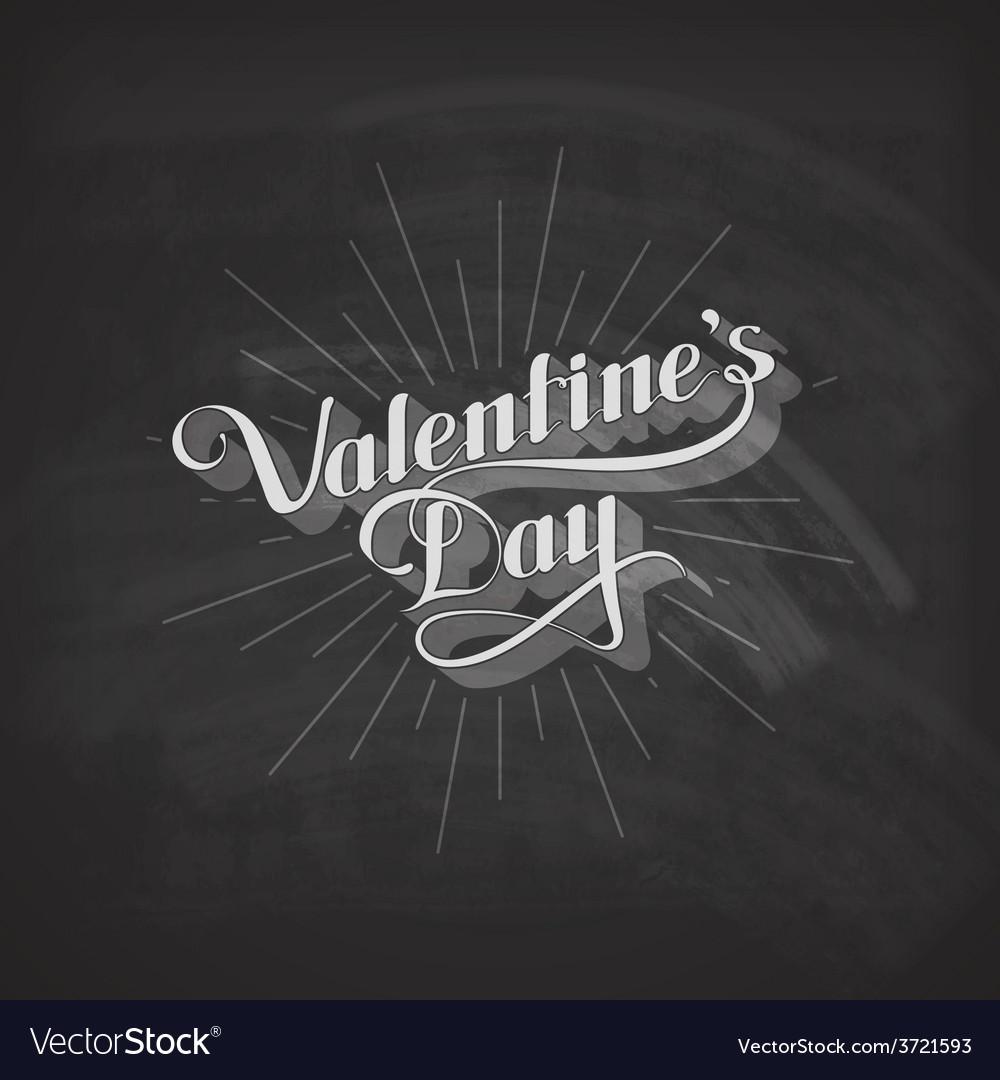 Valentines day retro label on the blackboard vector   Price: 1 Credit (USD $1)