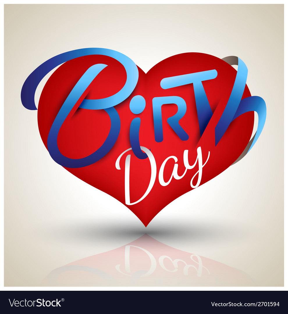 Heart birth day vector | Price: 1 Credit (USD $1)