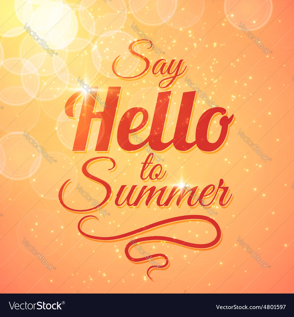 Say hello to summer sunshine background vector | Price: 1 Credit (USD $1)