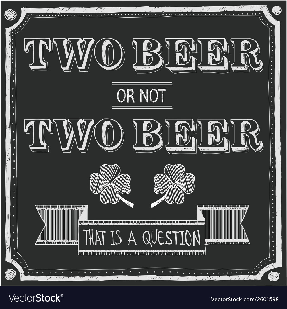 Two beer or not two beer vector | Price: 1 Credit (USD $1)