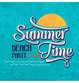 Calligraphic writing summer time - beach party vector