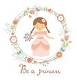 Be a princess cute card vector