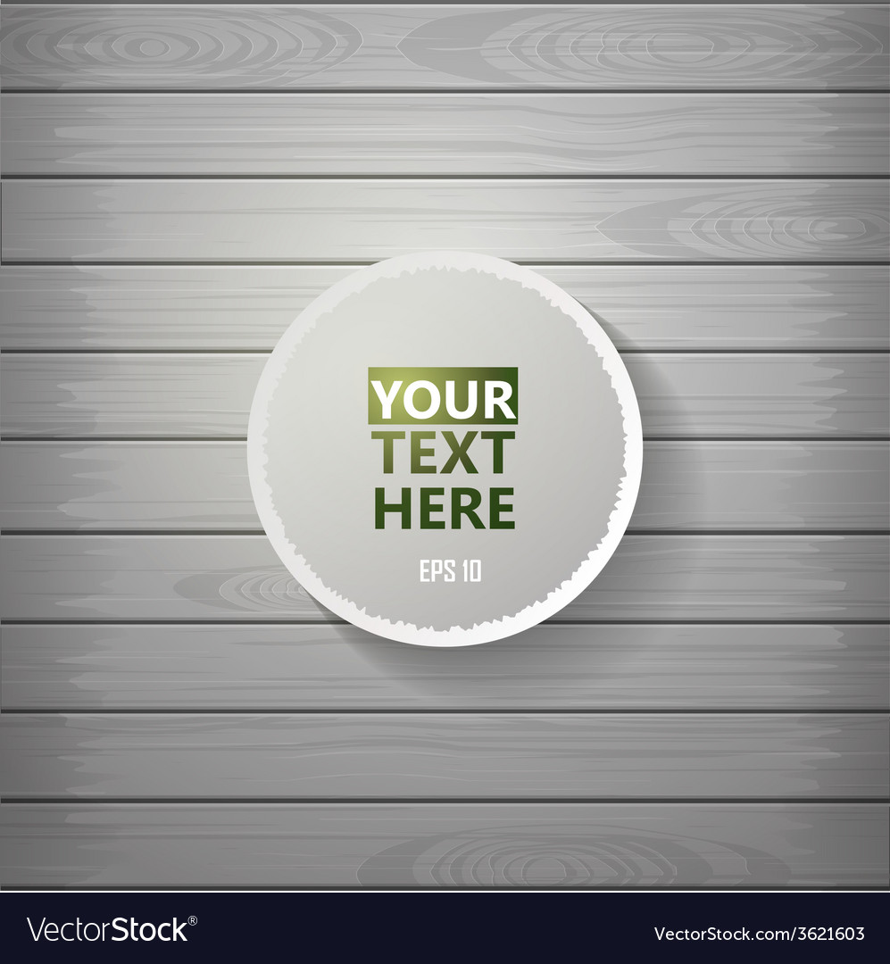 Wooden background with paper label and drop shadow vector | Price: 1 Credit (USD $1)