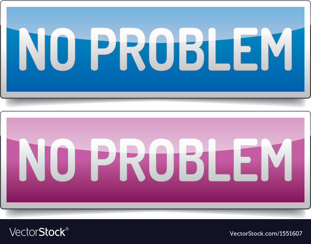 No problem banner vector | Price: 1 Credit (USD $1)