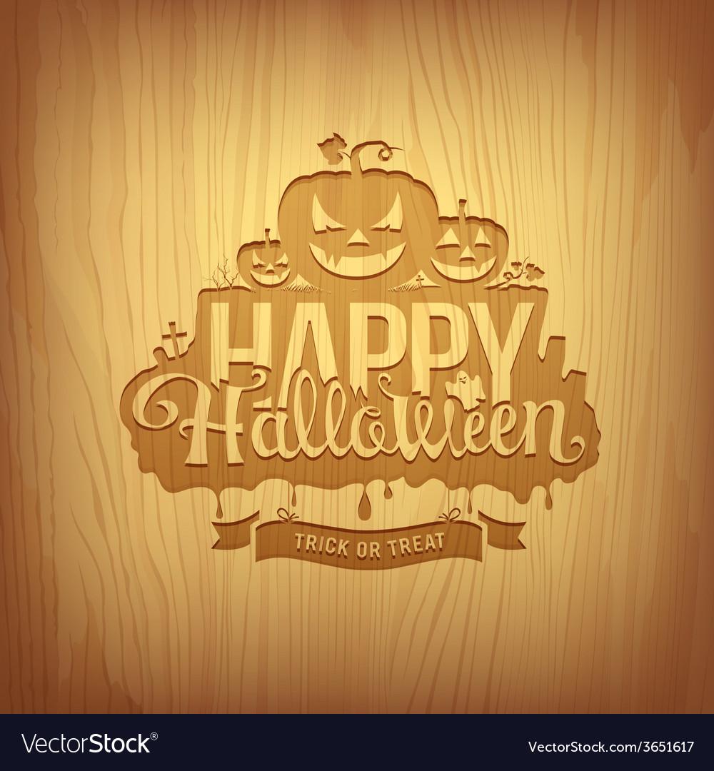Wood carving happy halloween design vector | Price: 1 Credit (USD $1)