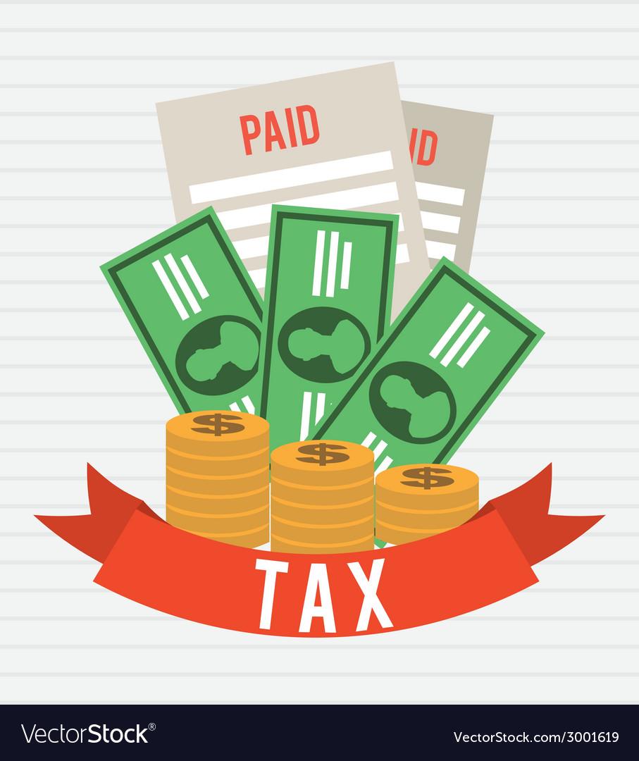Taxes design vector | Price: 1 Credit (USD $1)