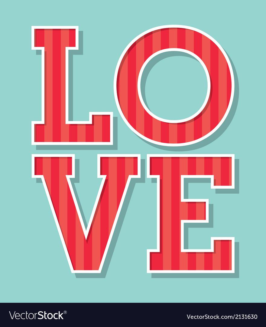 Love text vector | Price: 1 Credit (USD $1)