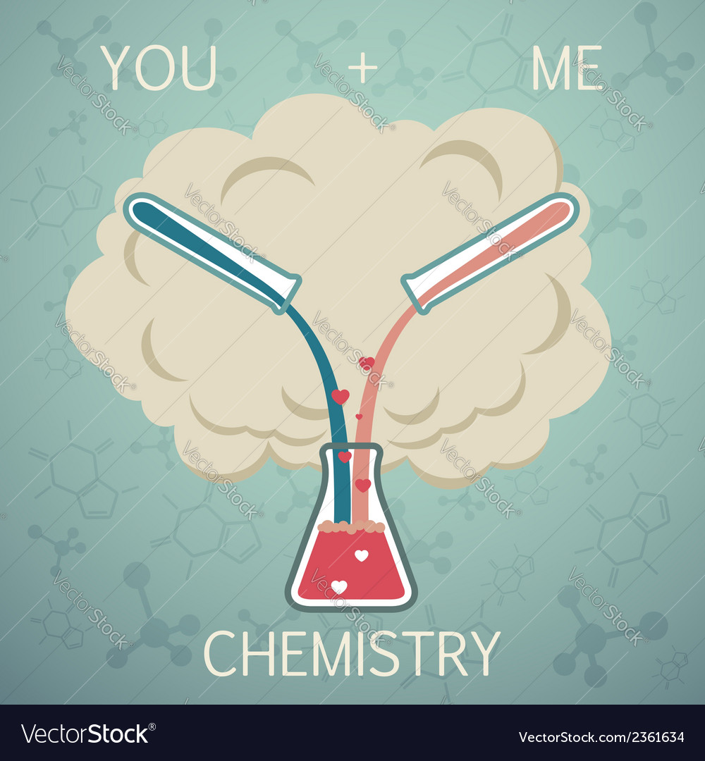 You and me it is chemistry chemistry of love vector | Price: 1 Credit (USD $1)