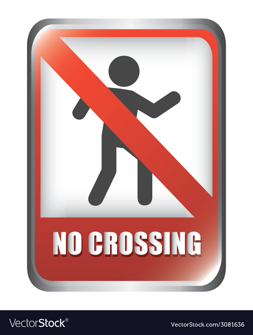 No crossing design vector | Price: 1 Credit (USD $1)