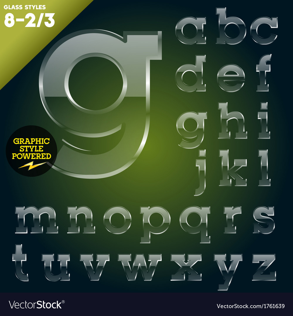 Glass font powered graphic styles vector   Price: 1 Credit (USD $1)