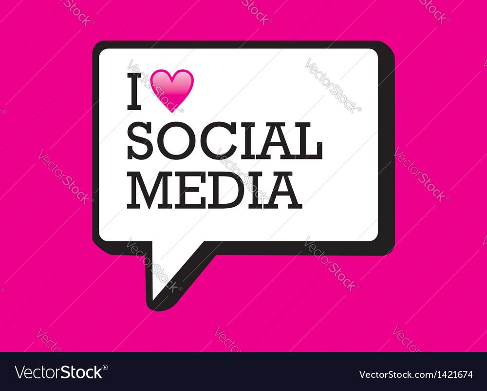 I love social media bubble vector | Price: 1 Credit (USD $1)