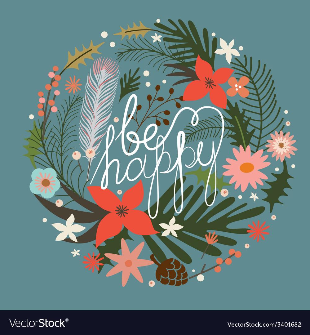 Floral wreath be happy vector | Price: 1 Credit (USD $1)