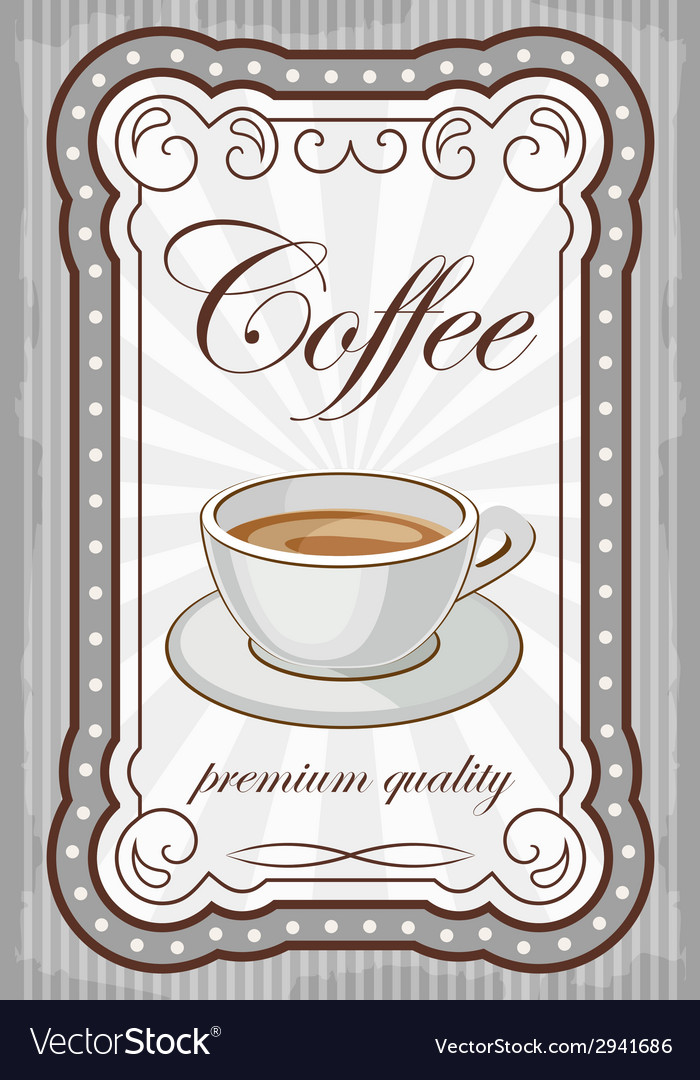Vintage coffee poster vector | Price: 1 Credit (USD $1)