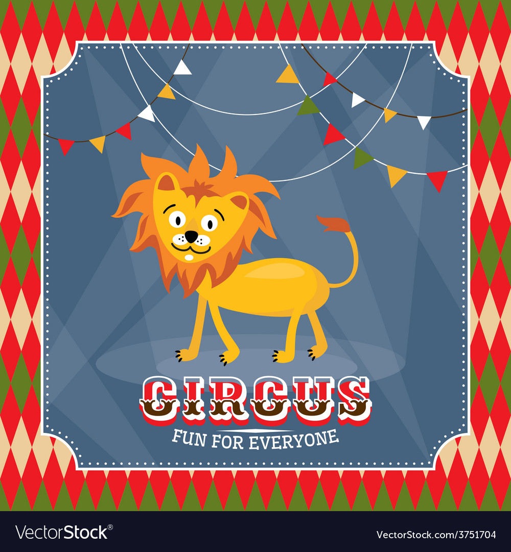 Vintage circus card with cute funny lion vector | Price: 1 Credit (USD $1)