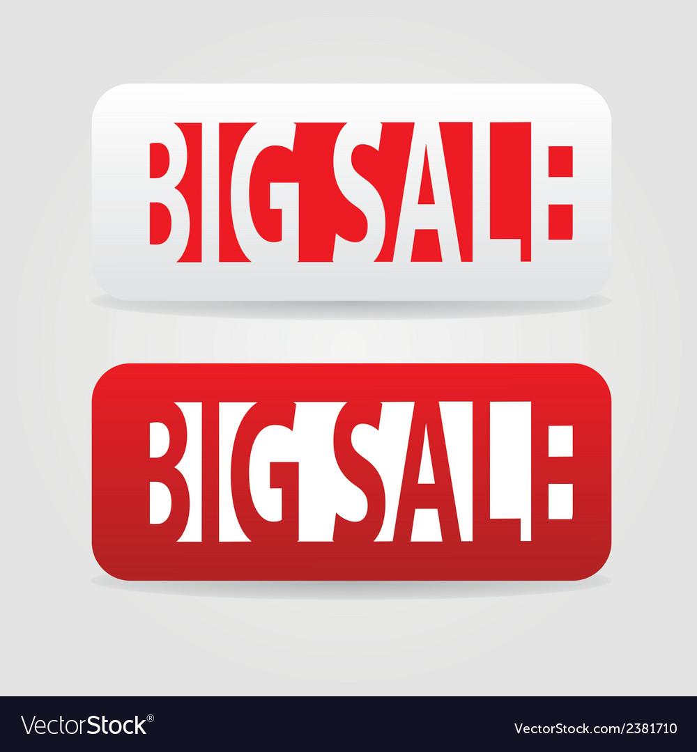 Big sale tags vector | Price: 1 Credit (USD $1)