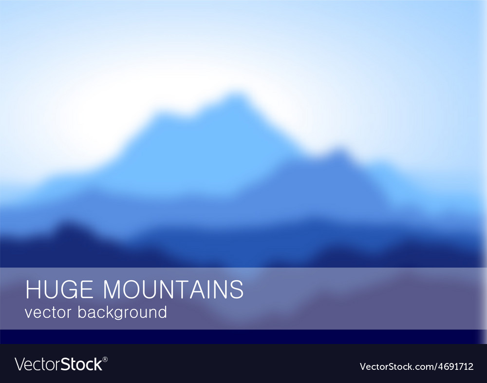 Blurred lanscape with high blue mountains vector   Price: 1 Credit (USD $1)