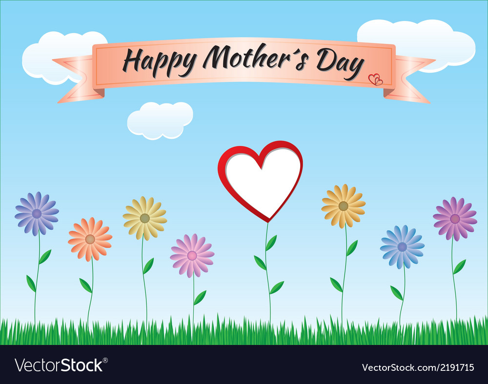 Mothers day with flowers heart ribbon and landscap vector | Price: 1 Credit (USD $1)