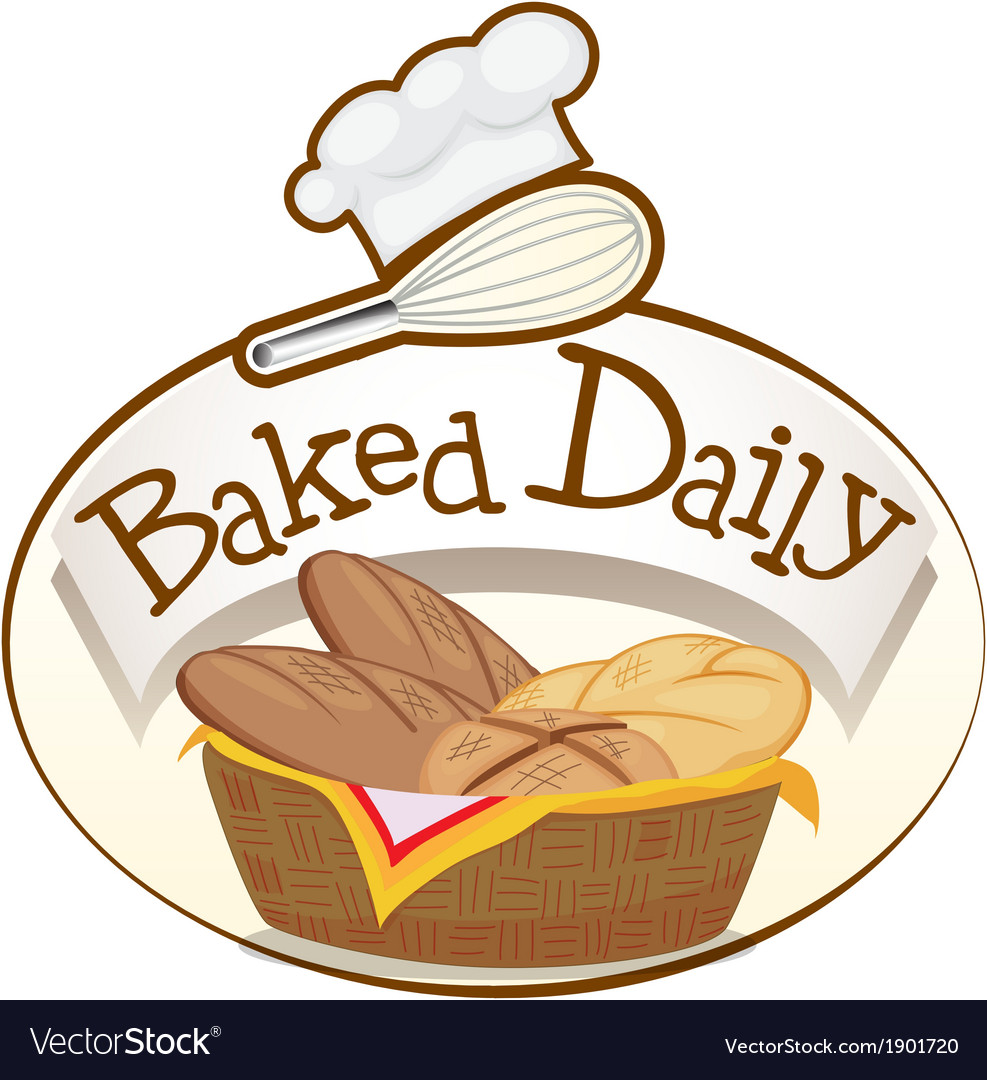 A baked daily label with a basket of breads vector | Price: 1 Credit (USD $1)