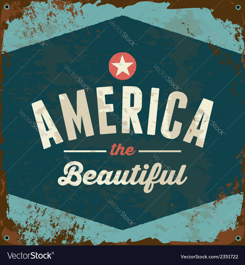 American patriotic vintage style rusty metal sign vector | Price: 1 Credit (USD $1)