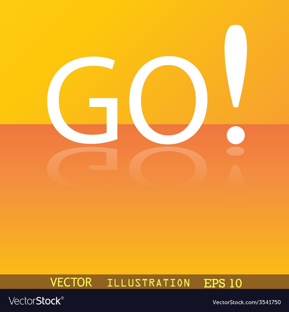 Go icon symbol flat modern web design with vector   Price: 1 Credit (USD $1)