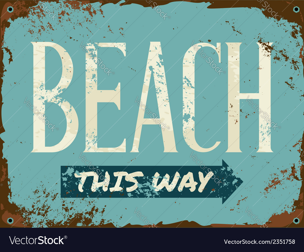 Old rusty blue beach metal sign vector | Price: 1 Credit (USD $1)