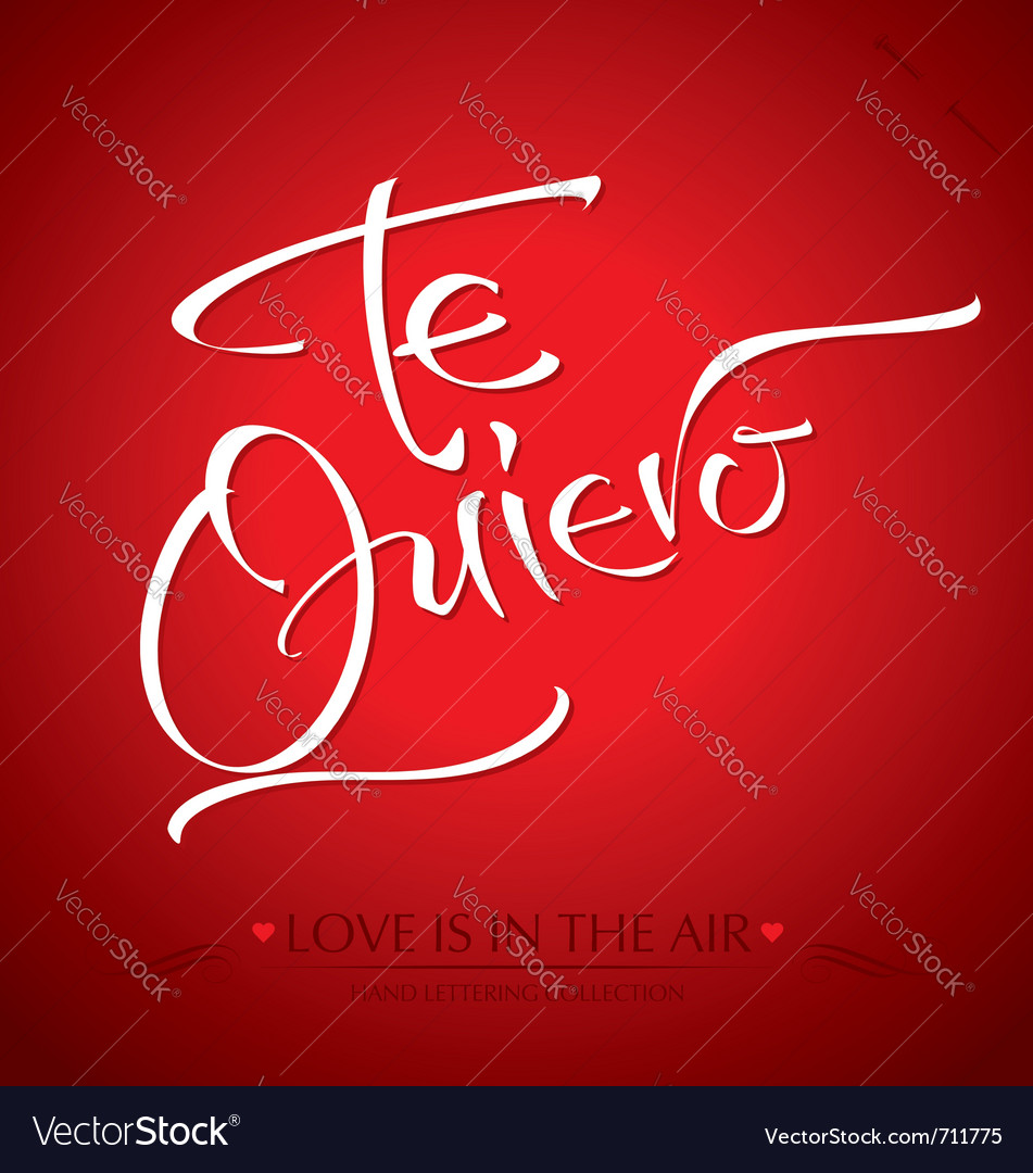 Te quiero hand lettering vector | Price: 1 Credit (USD $1)