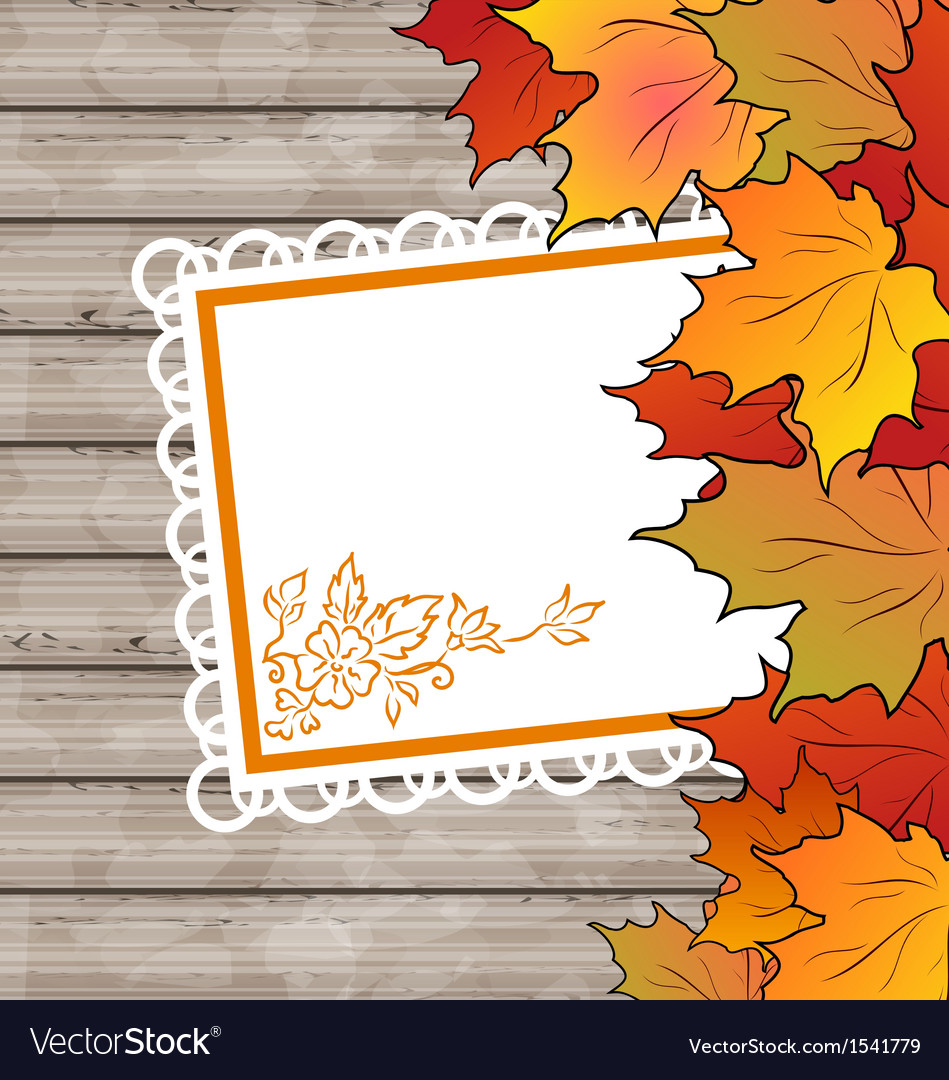Autumn card with leaves maple wooden texture vector | Price: 1 Credit (USD $1)