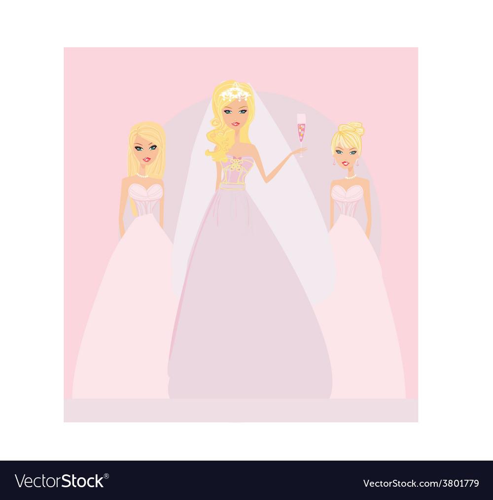 Bride with bridesmaids vector   Price: 1 Credit (USD $1)
