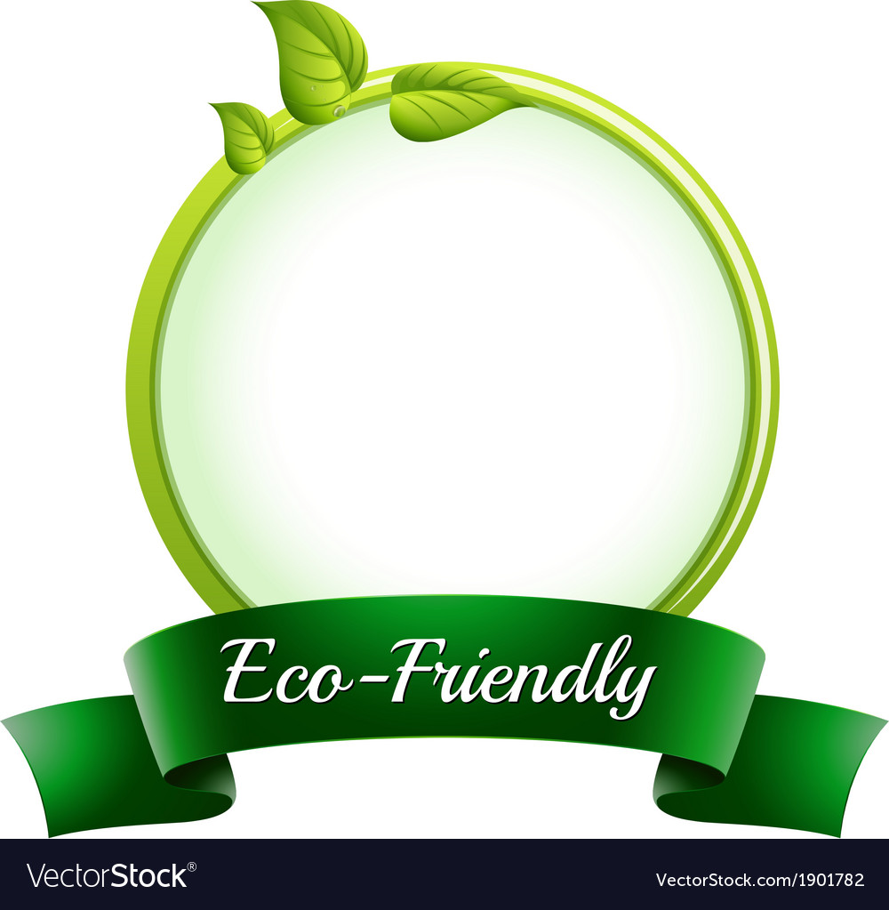 A round empty template with an eco-friendly label vector | Price: 1 Credit (USD $1)