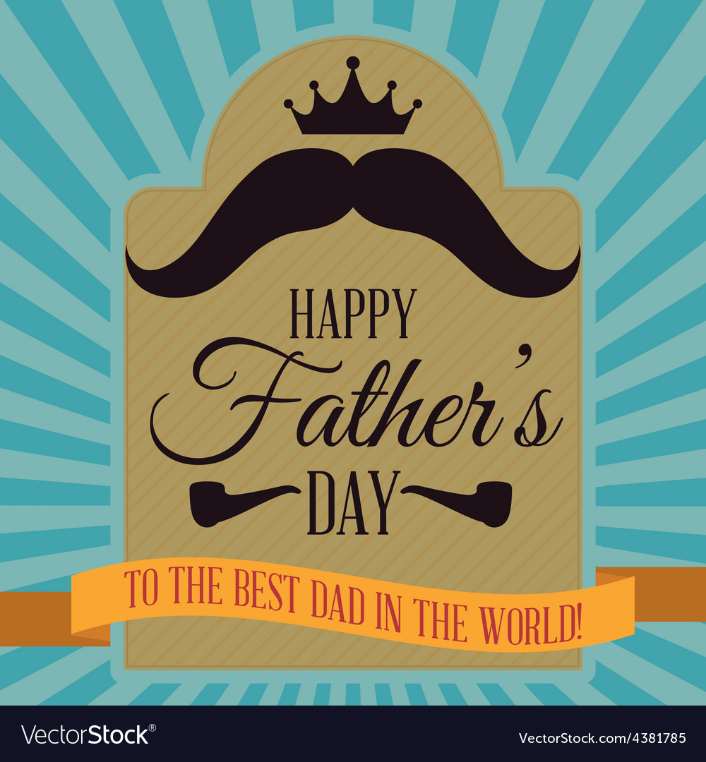 Happy fathers day card design vector | Price: 1 Credit (USD $1)