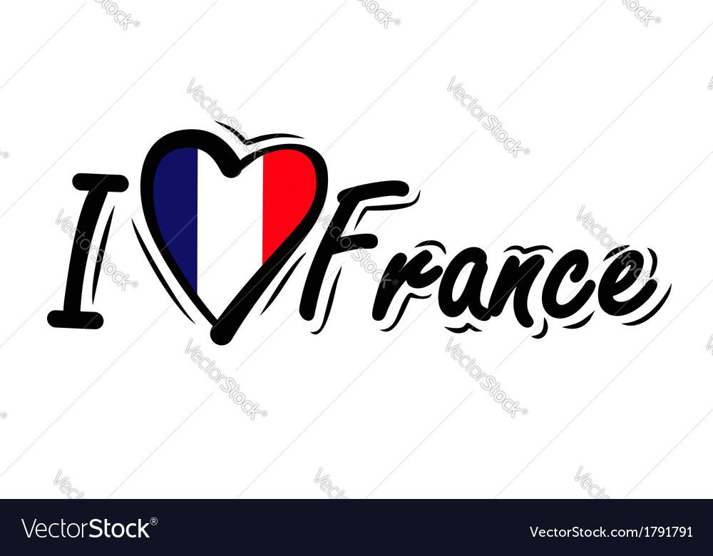 I love france vector | Price: 1 Credit (USD $1)