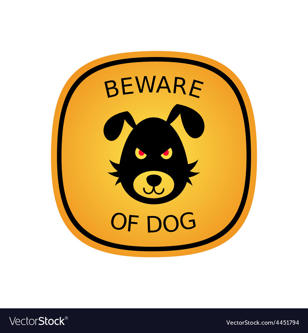 Beware of dog vector | Price: 1 Credit (USD $1)