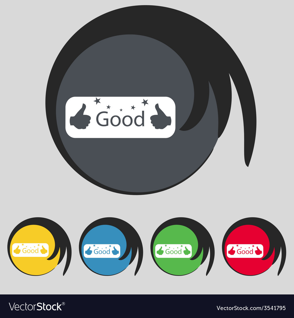 Good sign icon set of colored buttons vector | Price: 1 Credit (USD $1)